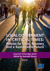 Local government in critical times: Policies for crisis, recovery and a sustainable future
