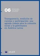 Transparencia, rendición de cuentas y participación: una agenda común para la cohesión social y la gobernanza en América Latina, Guías metodológicas URB-AL III, núm.6