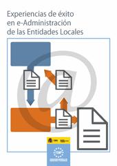 Experiencias de éxito en e-administración de las entidades locales