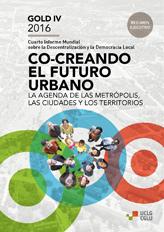 Gold IV 2016 - Cuarto Informe Mundial Sobre la Descentralización y la Democracia Local