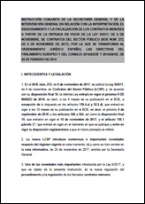 Instrucción conjunta de la Secretaría General y de la Intervención General en relación con la interpretación, el asesoramiento y la fiscalización de los contratos menores a partir de la entrada en vigor de la Ley 9/2017, de 8 de noviembre, de Contratos del Sector Público (BOE núm. 272, de 9 de noviembre de 2017), por la que se transponen al ordenamiento jurídico español las directivas del Parlamento Europeo y del Consejo 2014/23/UE y 2014/24/UE, de 26 de febrero de 2014