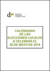CALENDARIO DE LAS ELECCIONES LOCALES A CELEBRAR EL 26 DE MAYO DE 2019